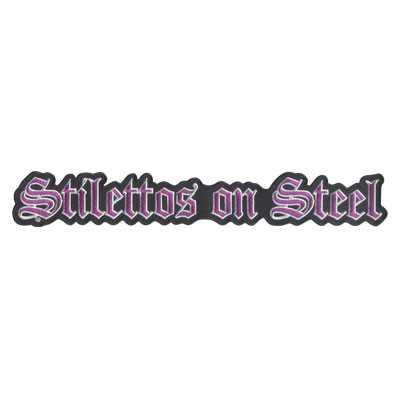 Stilettos On Steel